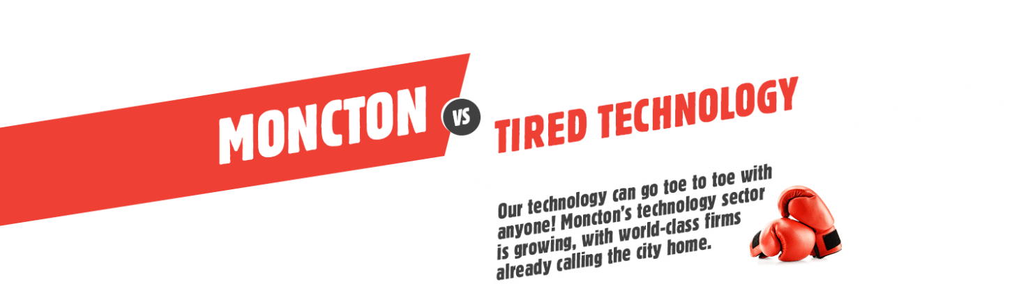 Moncton VS Tired Technology